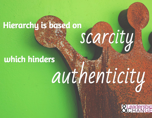 hierarchy hinders authenticity