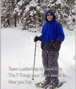 Leadership lessons by David Dye