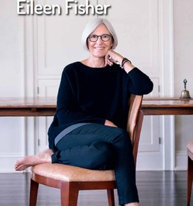 "Eileen Fisher: ""We Need To Figure Out How To Get Free"""
